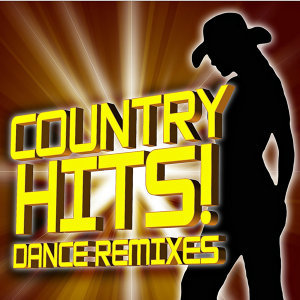 Country Hits! Dance Remixed