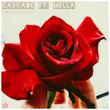 Cascade (feat. Mella)