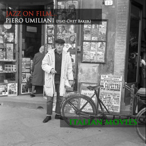 Jazz on Film...Piero Umiliani ~ Italian Movies (feat Chet Baker)