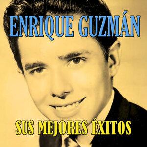 Enrique Guzmán, Sus Mejores Éxitos