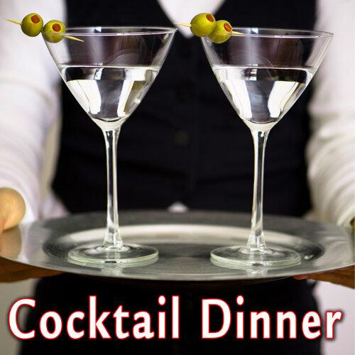 Cocktail Dinner