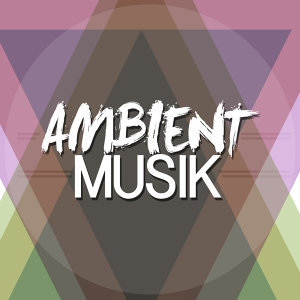 Ambient-Musik
