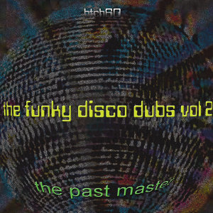 The Funky Disco Dubs Part 2