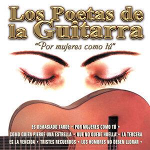 Los Poetas de la Guitarra por Mujeres Como Tu