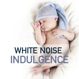 White Noise: Indulgence