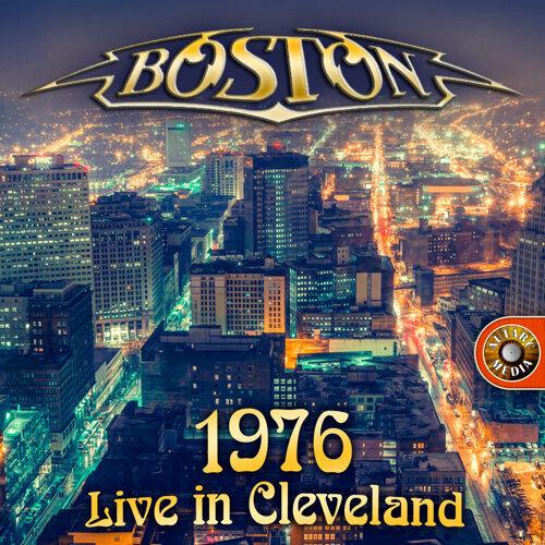 Boston Live (Cleveland 1976)