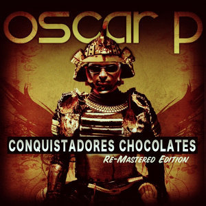 Conquistadores Chocolates - (The Remixes Pt. 2)