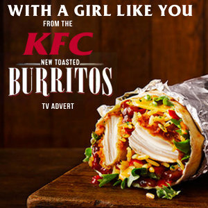 "With a Girl Like You (From The ""KFC - New Toasted Burritos"" T.V. Advert)"