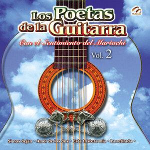 Los Poetas de la Guitarra Con el Sentimiento del Mariachi Vol. 2