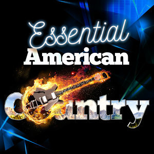 Essential American Country