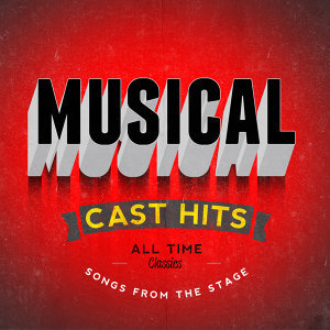 Musical Cast Hits