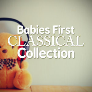 Babies First Classical Collection