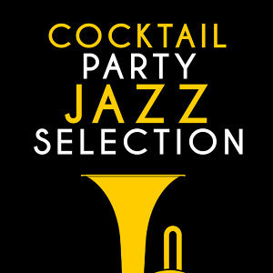 Cocktail Party Jazz Selection