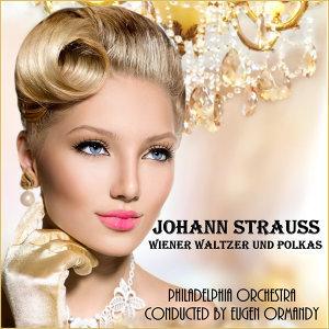 Johann Strauss II: Wiener Walzer und Polkas
