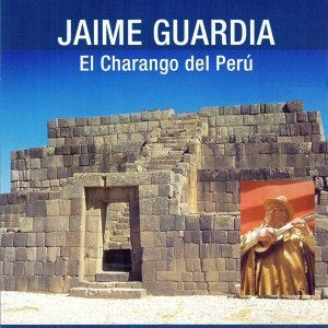 Jaime Guardia el Charango del Perú
