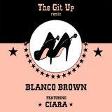 The Git Up (feat. Ciara) - Remix