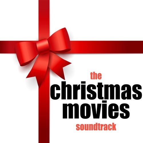 The Christmas Movies Soundtrack