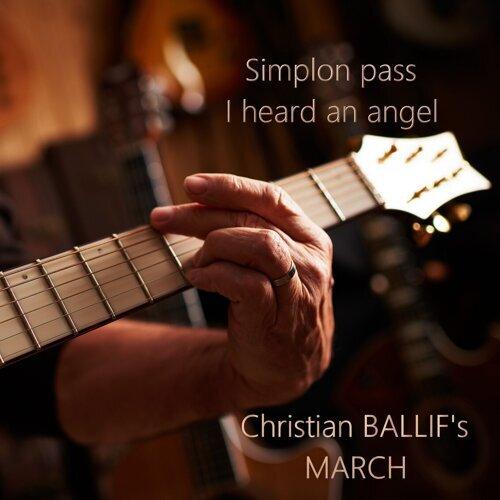 Simplon Pass / I Heard an Angel