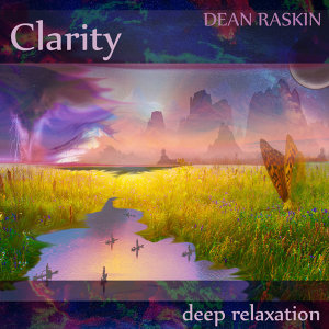 Clarity-Deep Relaxation