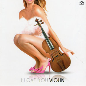 I Love You Violin