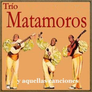 Trío Matamoros y Aquellas Canciones