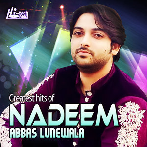 Greatest Hits of Nadeem Abbas Lunewala