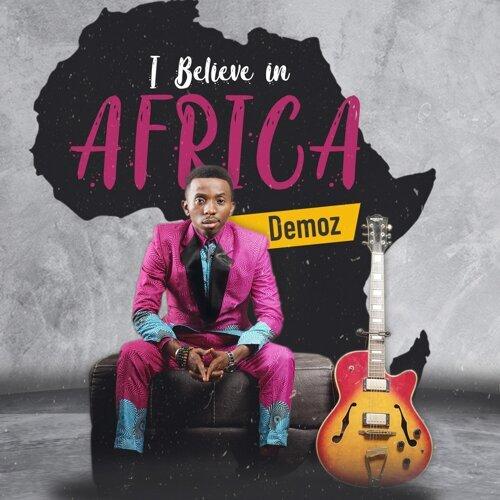 I Believe in Africa