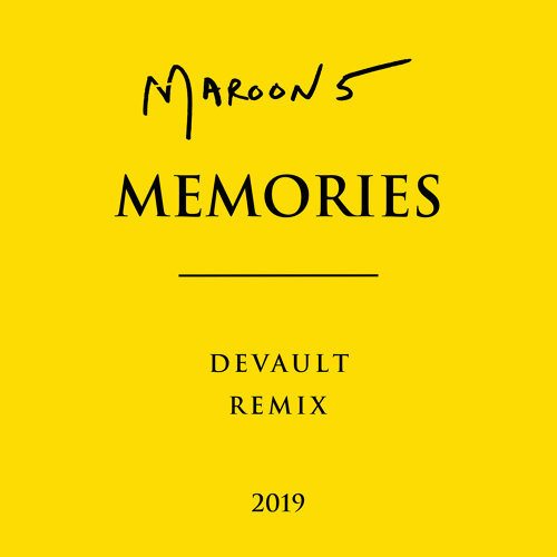 Memories - Devault Remix