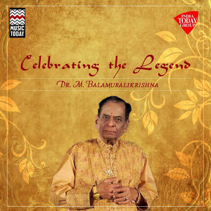 Celebrating the Legend - Dr. M. Balamuralikrishna