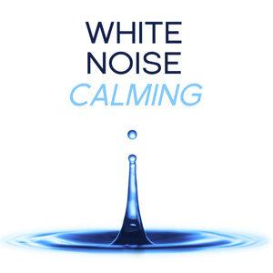 White Noise: Calming