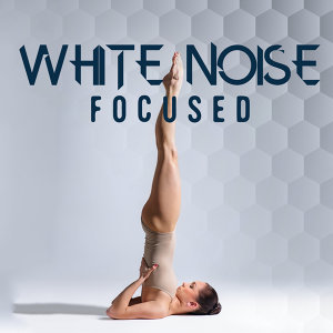 White Noise: Focused