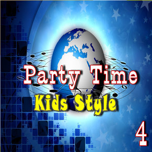 Party Time: Kids Style, Vol. 4 (Special Edition)