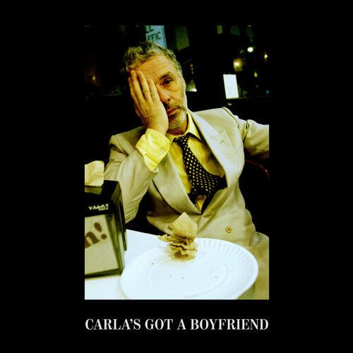 Carla's Got A Boyfriend