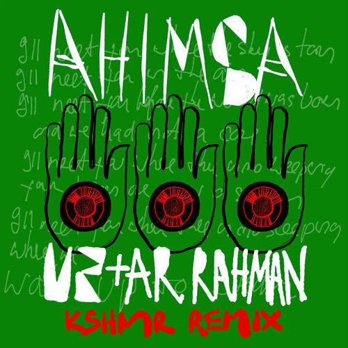 Ahimsa - KSHMR Remix