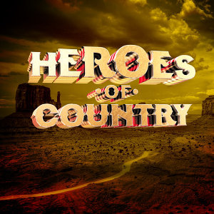 Heroes of Country