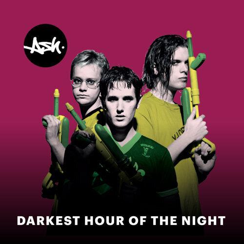 Darkest Hour of the Night