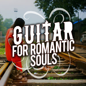 Guitar for Romantic Souls