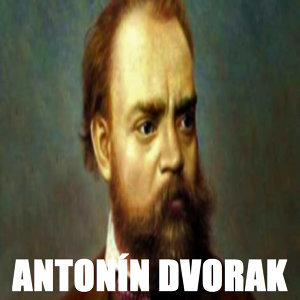 Antonín Dvorak
