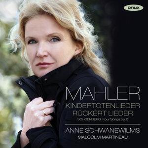 Mahler: Kindertotenlieder, Rückert Lieder & Schoenberg: 4 Lieder, Op. 2