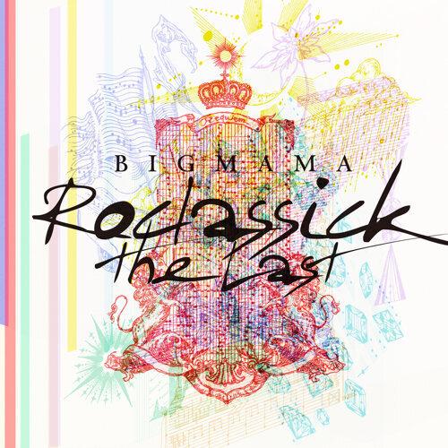Roclassick〜the Last〜