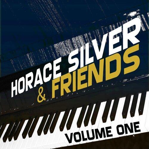 Horace Silver & Friends, Vol. 1