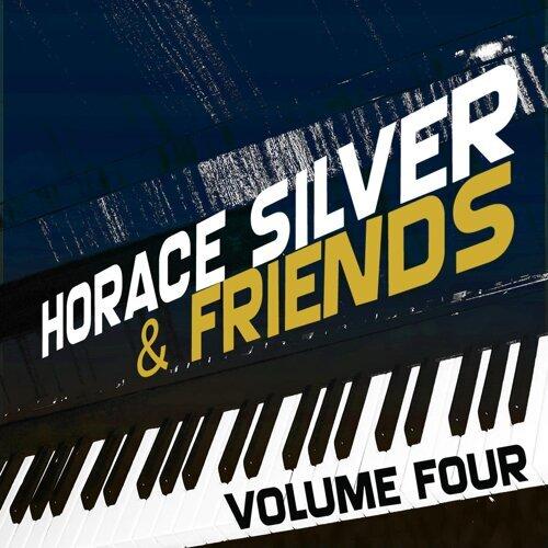 Horace Silver & Friends, Vol. 4