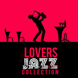 Lovers Jazz Collection