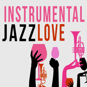 Instrumental Jazz Love