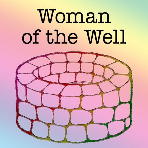 Woman of the Well