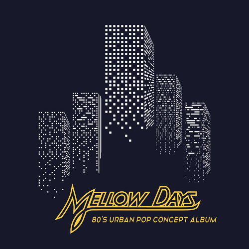 Mellow Days.復古浪漫80s概念專輯 (Mellow Days.80's Urban Pop Concept Album)