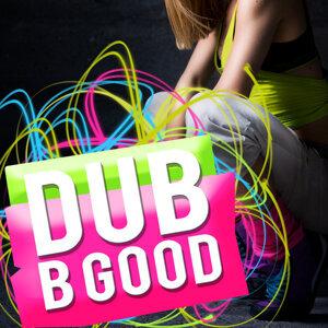 Dub B Good