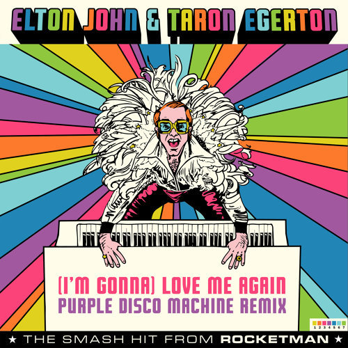 "(I'm Gonna) Love Me Again - From ""Rocketman"" / Purple Disco Machine Remix"