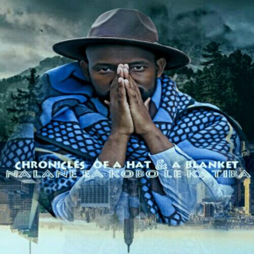 Chronicles of a Hat and a Blanket, Nalane Ea Kobo Le Katiba