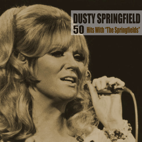 """50 Hits With """"The Springfields"""" (Remastered)"""